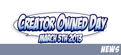 March 5, 2013 - #CreatorOwnedDay