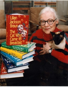 ONE OF MY FAVORITE MYSTERY AUTHORS, LILIAN JACKSON BRAUN.